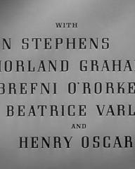 Main title from The Upturned Glass (1947) (6). With Ann Stephens, Morland Graham, Brefni O'Rorke, Beatrice Varley and Henry Oscar