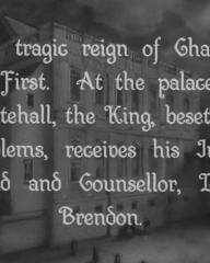 Main title from The Vicar of Bray (1937) (13).  The tragic reign of Charles the First.  At the palace of Whitehall the King, beset by problems, receives his Irish friend and Counsellor, Lord Brendon