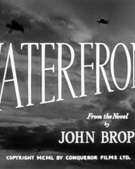 Main title from Waterfront (1950) (3). From the novel by John Brophy