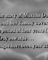 Main title from The Weaker Sex (1948) (13).  'The story of Martha Dacre and her family covers the perios of four years from D-Day onwards…  It might have been your story.'
