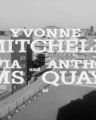 Main title from Woman in a Dressing Gown (1957) (4). Yvonne Mitchell, Sylvia Syms and Anthony Quayle in