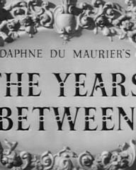 Main title from The Years Between (1946) (3). Daphne du Maurier's