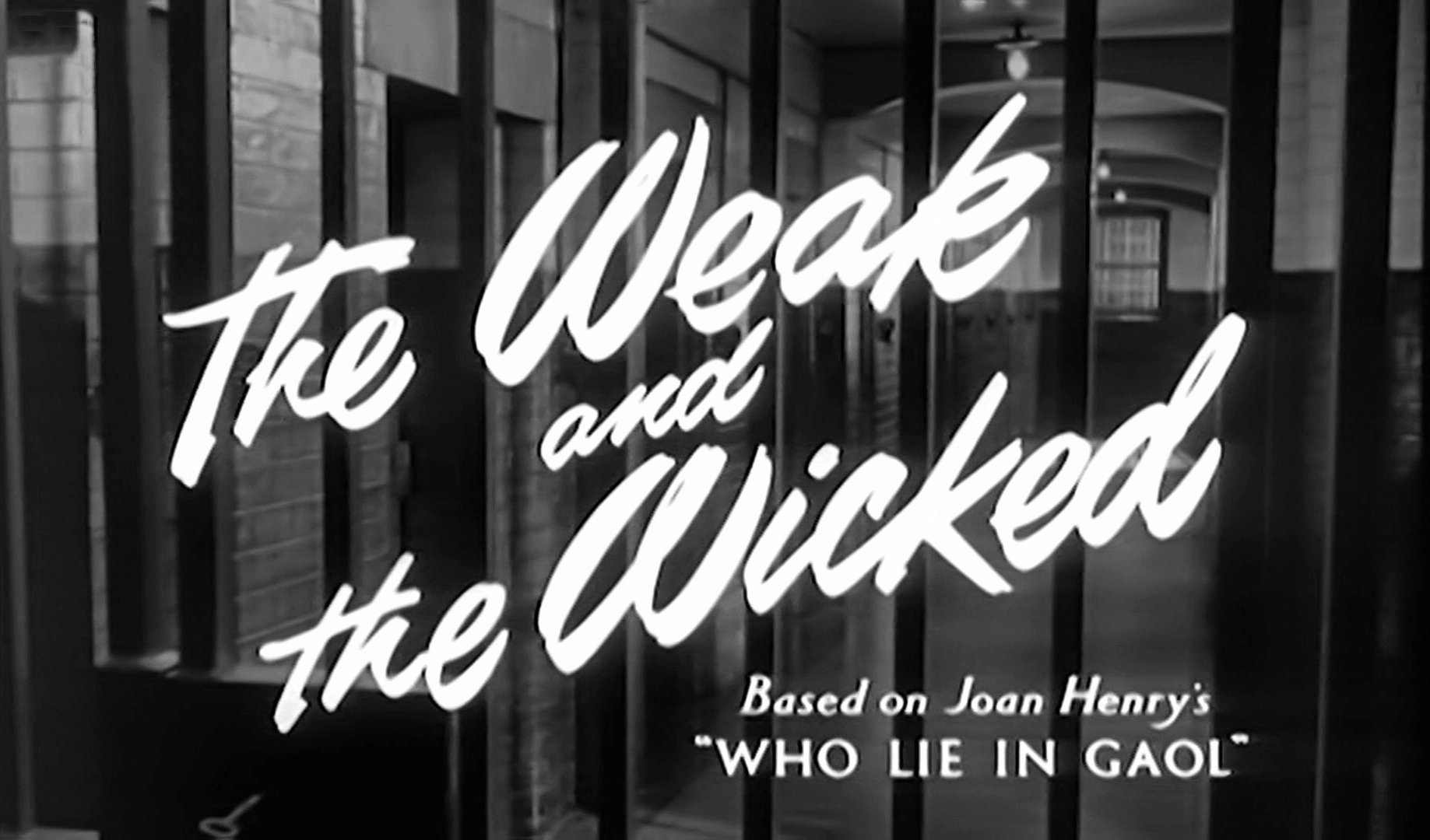 Main title from The Weak and the Wicked (1954) (3). Based on Joan Henry's 'Who Lie in Gaol'
