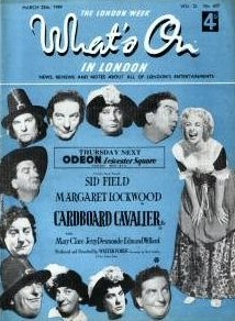 What's On in London magazine with Margaret Lockwood in Cardboard Cavalier.  March, 1949.  Screening at the Odeon, Leicester Square.