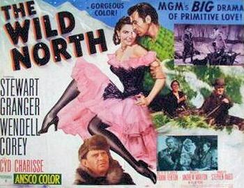The Wild North 1952 Film